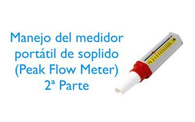 Vídeo 2 sobre el uso del medidor portátil de función pulmonar o peak flow meter