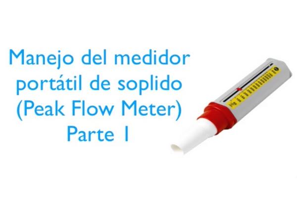 Vídeo 1 sobre el medidor portátil de función pulmonar (peak flow meter)