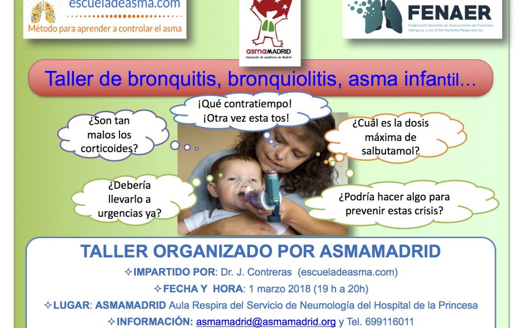 Taller de bronquitis, bronquiolitis, asma infantil… el 1 de marzo 2018